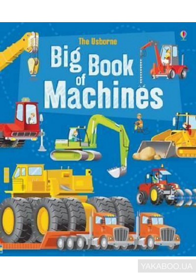 Фото - Big Book of Big Machines