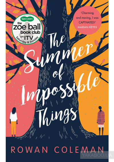 Фото - The Summer of Impossible Things