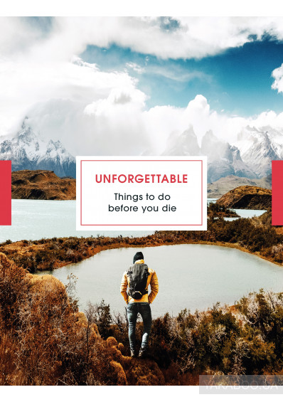 Фото - Unforgettable Things To Do Before you Die