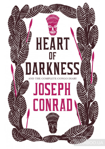 Фото - Heart of Darkness and the Complete Congo Diary