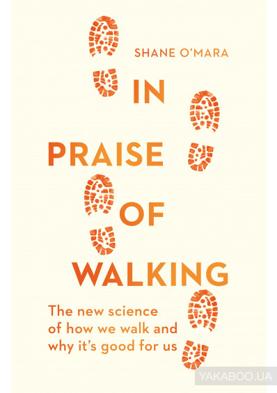 Фото - In Praise of Walking