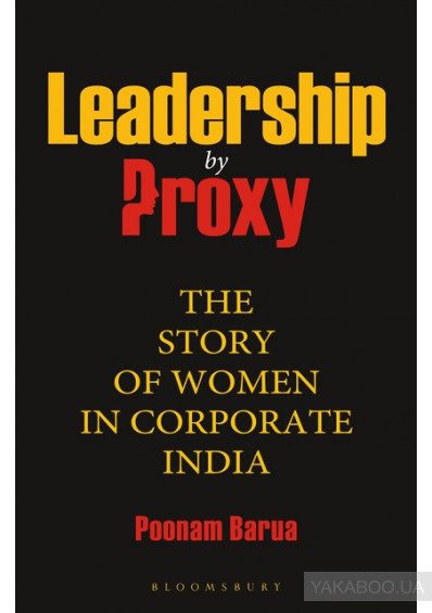 Фото - Leadership by Proxy: The Story of Women in Corporate India