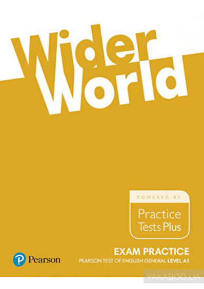 Фото - Wider World 1 (A1) Exam Practice: Pearson Tests of English General Level Foundation (A1)