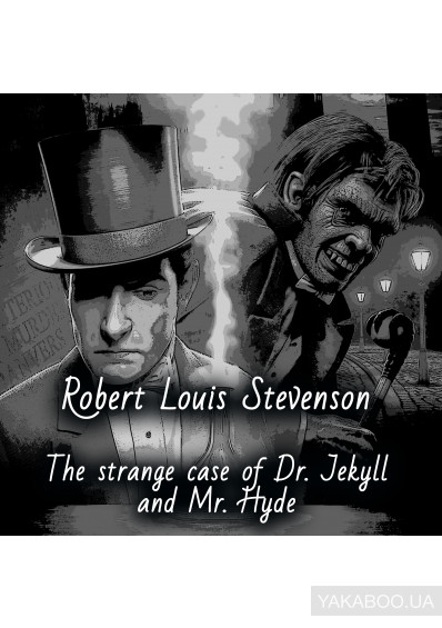 Фото - Strange Case of Dr. Jekyll and Mr. Hyde