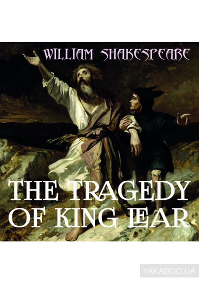 Фото - The Tragedy of King Lear