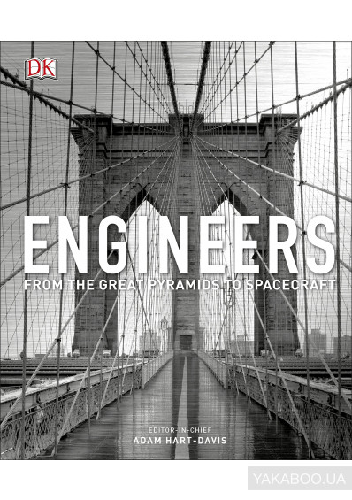 Фото - Engineers. From the Great Pyramids to Spacecraft