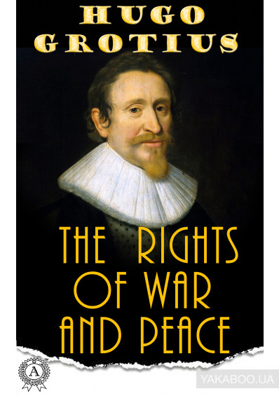 Фото - The Rights Of War And Peace