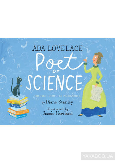 Фото - Ada Lovelace, Poet of Science. The First Computer Programmer
