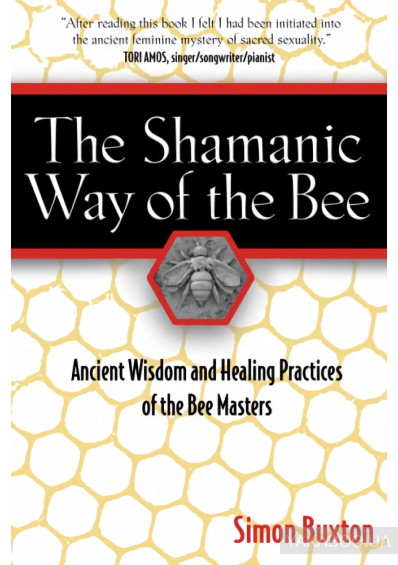 Фото - The Shamanic Way of the Bee