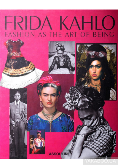 Фото - Frida Kahlo. Fashion as the Art of Being