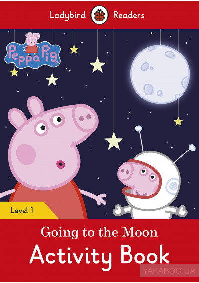 Фото - Peppa Pig Going to the Moon Activity Book. Level 1