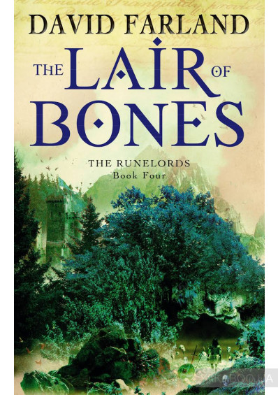 Фото - The Runelords. Book 4. The Lair of Bones