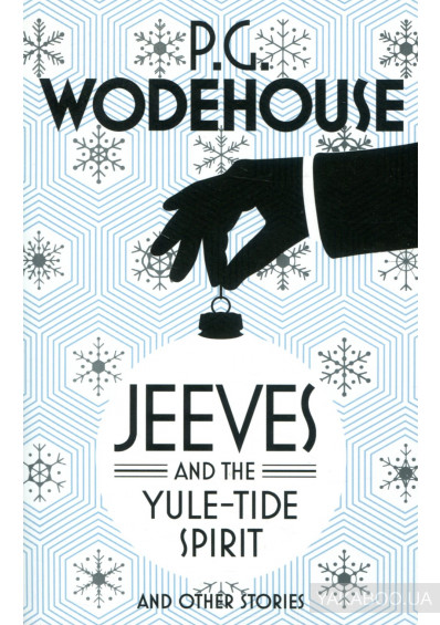 Фото - Jeeves and the Yule-Tide Spirit and Other Stories