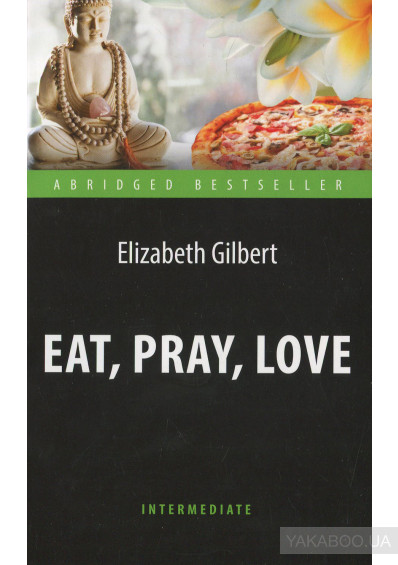 Фото - Eat, Pray, Love