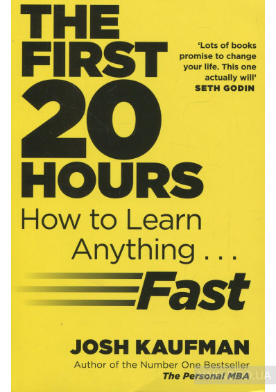 Фото - The First 20 Hours: How to Learn Anything ... Fast
