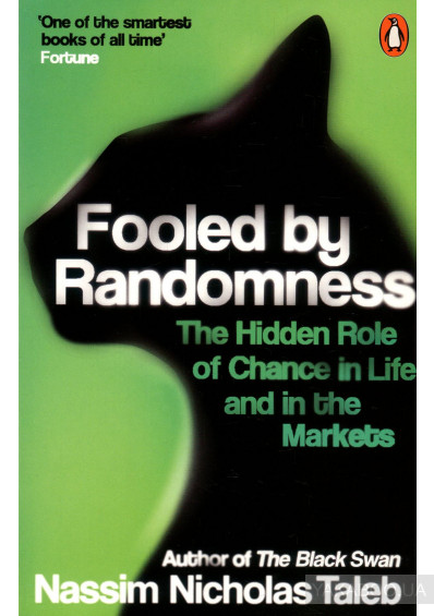 Фото - Fooled by Randomness. The Hidden Role of Chance in Life and in the Markets