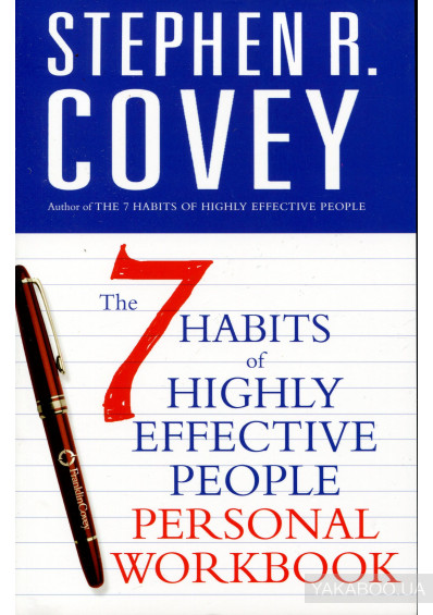 Фото - The 7 Habits of Highly Effective People Personal Workbook
