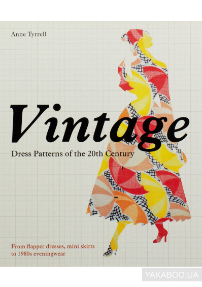 Фото - Vintage Dress Patterns of the 20th Century