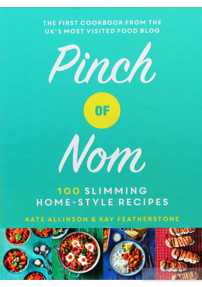 Фото - Pinch of Nom. 100 Slimming, Home-style Recipes