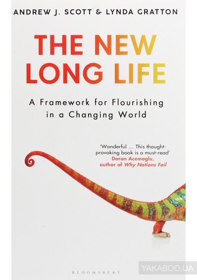 Фото - The New Long Life. A Framework for Flourishing in a Changing World