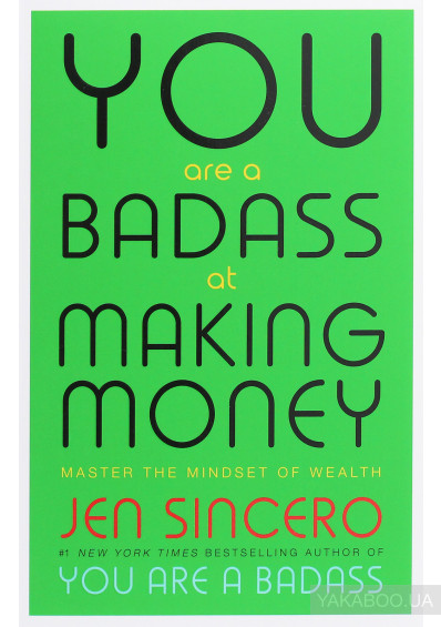 Фото - You Are a Badass at Making Money
