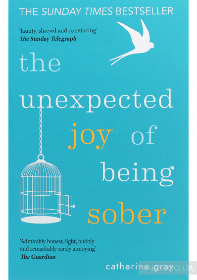 Фото - The Unexpected Joy of Being Sober