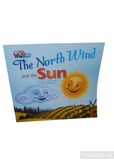 Фото - Our World Readers. The North Wind and The Sun. Big Book