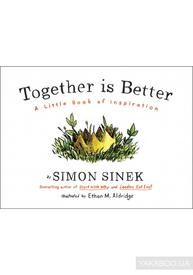 Фото - Together is Better. A Little Book of Inspiration
