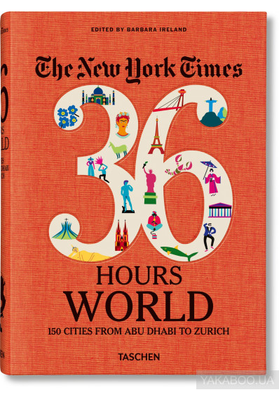 Фото - NYT. 36 Hours. World. 150 Cities from Abu Dhabi to Zurich