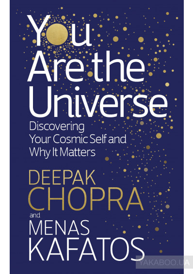 Фото - You Are the Universe. Discovering Your Cosmic Self and Why It Matters