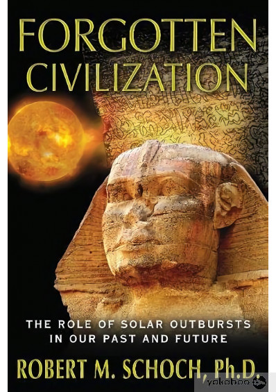 Фото - Forgotten Civilization: The Role of Solar Outbursts in Our Past and Future