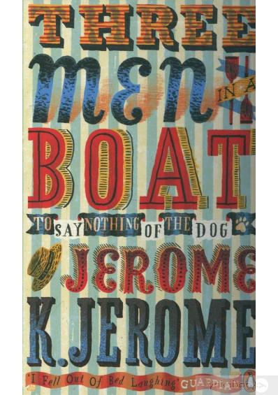 Фото - Three Men in a Boat: To Say Nothing of the Dog!