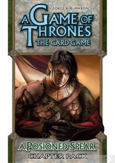 Дополнение к расширению A Tale of Champions к игре A Game of Thrones The Card Game A Poisoned Spear Chapter Pack (13309)