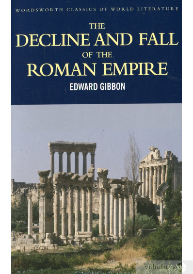 Фото - The Decline and Fall of the Roman Empire