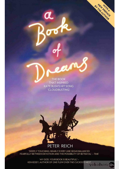 Книга «A Book of Dreams - The Book That Inspired Kate Bush's Hit Song 'Cloudbusting'», автора Питер Райх – фото №1