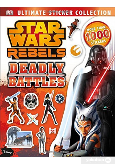 Фото - Star Wars Rebels Ultimate Sticker Collection: Deadly Battles