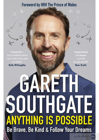 Книга «Anything is Possible. Inspirational lessons from the England manager», автора Гарет Саутгейт – фото №1
