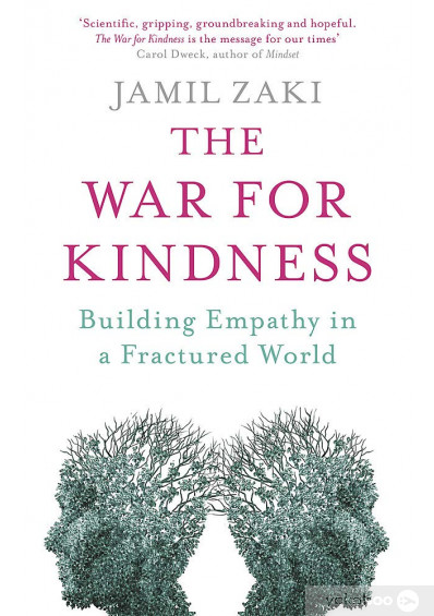 Книга «The War for Kindness. Building Empathy in a Fractured World», автора Джамиль Заки – фото №1