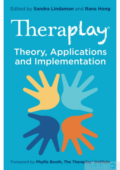 Книга «Theraplay®. Theory, Applications and Implementation» – фото №1
