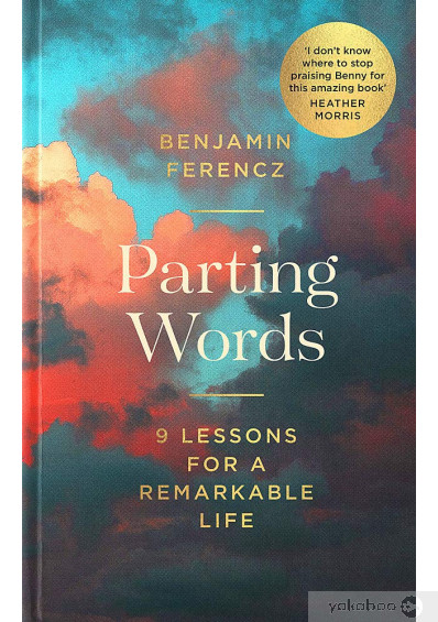 Фото - Parting Words. 9 Lessons for a Remarkable Life