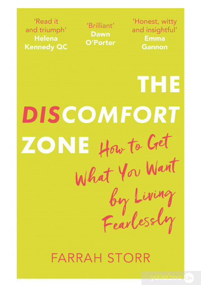 Книга «The Discomfort Zone. How to Get What You Want by Living Fearlessly», автора Фарра Сторр – фото №1