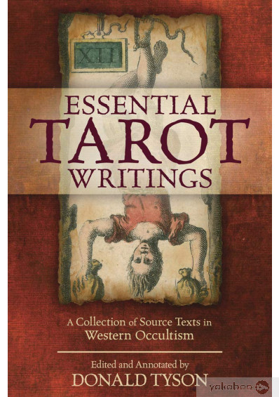 Фото - Essential Tarot Writings. A Collection of Source Texts in Western Occultism