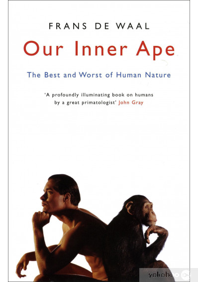 Книга «Our Inner Ape. The Best And Worst Of Human Nature», автора Франс де Вааль – фото №1