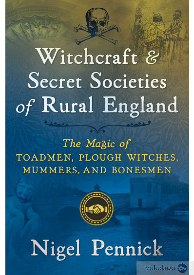 Фото - Witchcraft and Secret Societies of Rural England