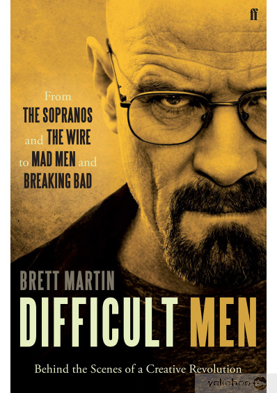 Книга «Difficult Men. Behind the Scenes of a Creative Revolution. From «The Sopranos» and «The Wire» to «Mad Men» and «Breaking Bad»», автора Бретт Мартин – фото №1