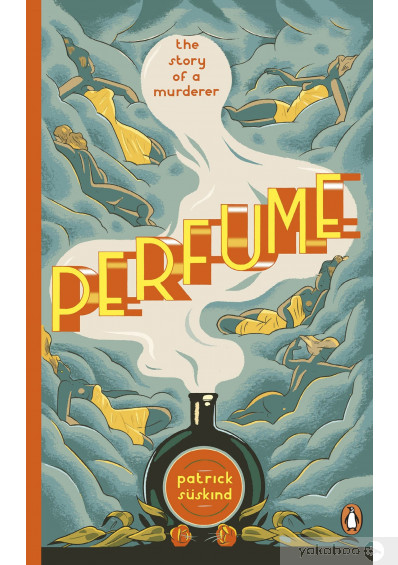 Фото - Perfume. The Story of a Murderer