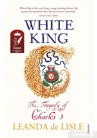 Фото - White King: The Tragedy of Charles I