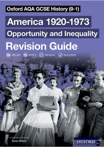 Книга «Oxford AQA GCSE History Revision Guides America 1920-1973: Opportunity and Inequality Revision Guide», автора Аарон Вілкс – фото №1