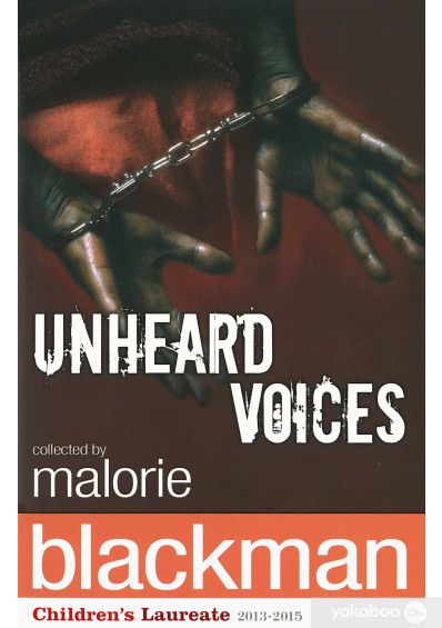 Фото - Unheard Voices. An Anthology of Stories and Poems to Commemorate the Bicentenary Anniversary of the Abolition of the Slave Trade