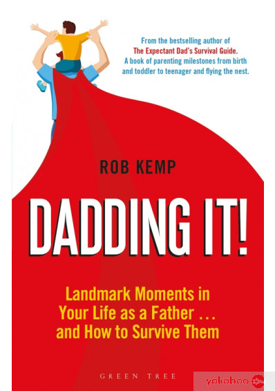 Книга «Dadding It!: Landmark Moments in Your Life as a Father… and How to Survive Them», автора Роб Кэмп – фото №1